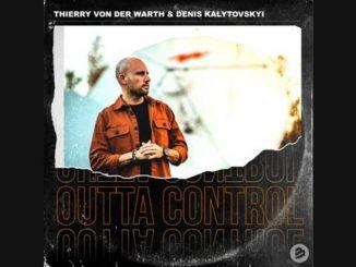 Thierry Von Der Warth Outta Control