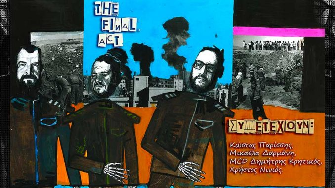Final Act – «The Final Act»